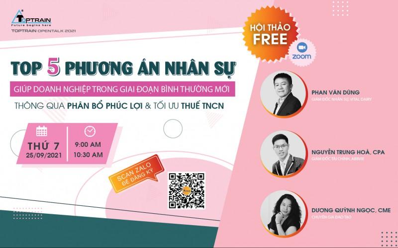Hội thảo miễn phí: Top 5 phương án Nhân sự giúp Doanh nghiệp trong giai đoạn bình thường mới thông qua phân bổ phúc lợi & tối ưu Thuế TNCN